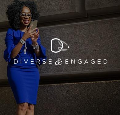 Diverse & Engaged Promo